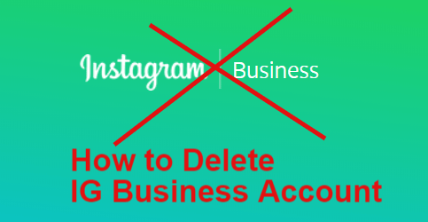 Delete Instagram Business Account